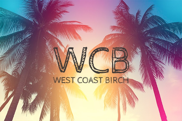 WEST COAST BIRCH